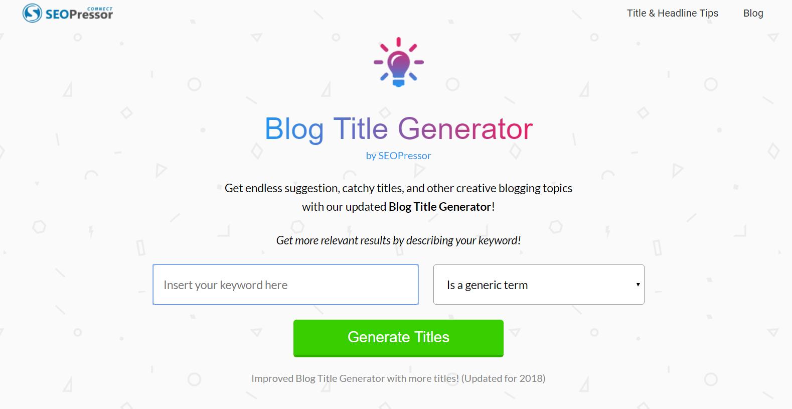 2018 Blog Title Generator SEOPressor