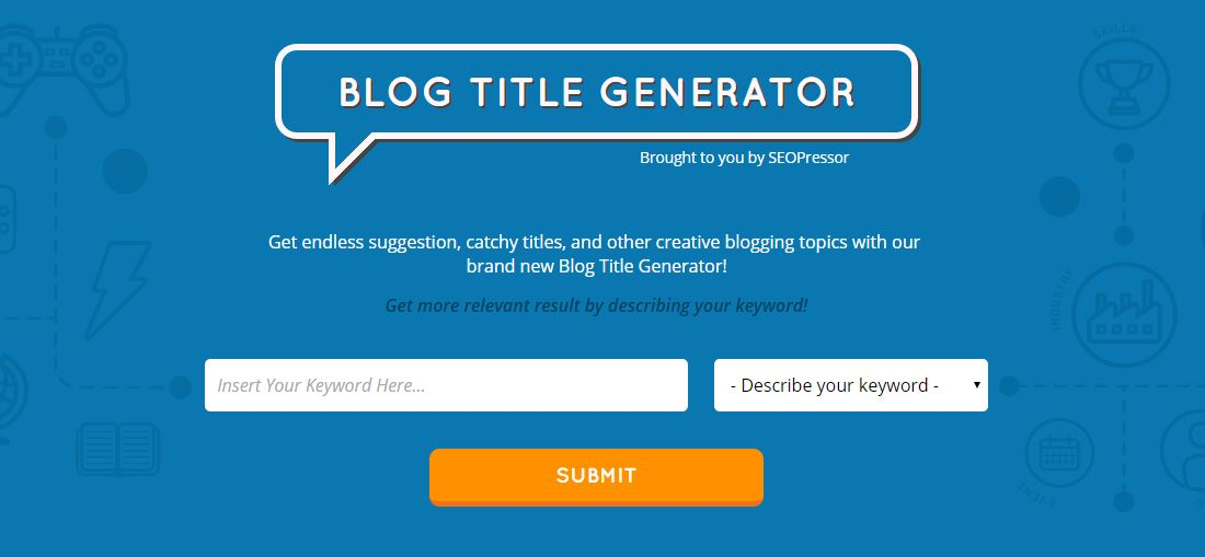 Blog Title Generator by SEOPressor