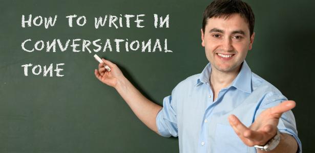 conversational tone to increase readership