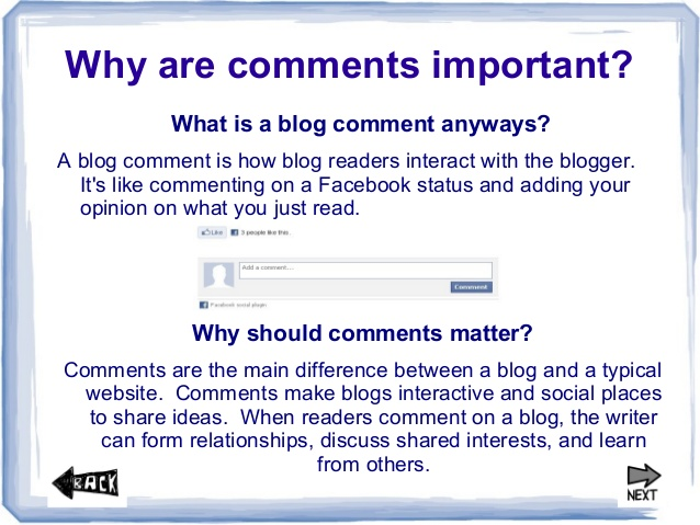 Make time answering to all your blog comment.