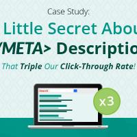[Case Study] Secret About Meta Description That Can Triple Your Click-Through Rate