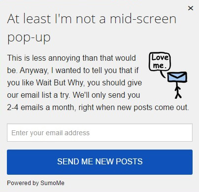 The least you can do is make the pop-up less annoying to increase time  on page