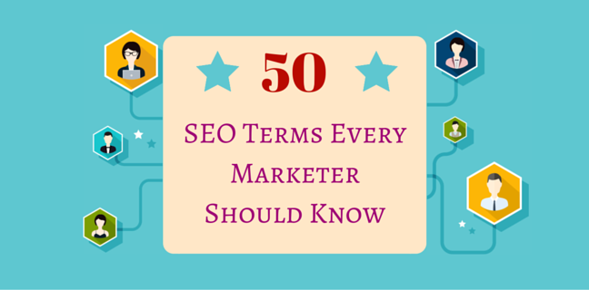50 SEO Terms Every Marketer Should Know