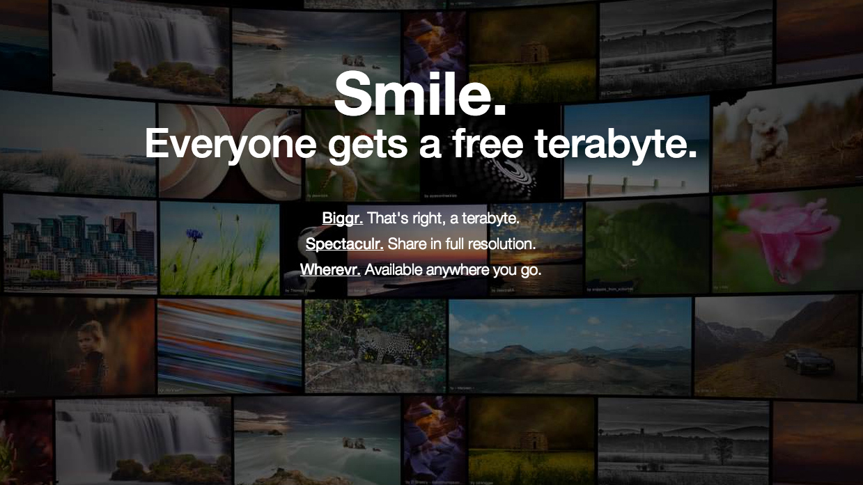 Sign up and get a free terabyte of photo storage.