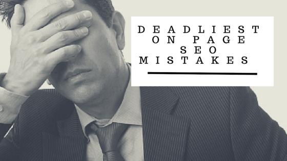 deadliest mistakes