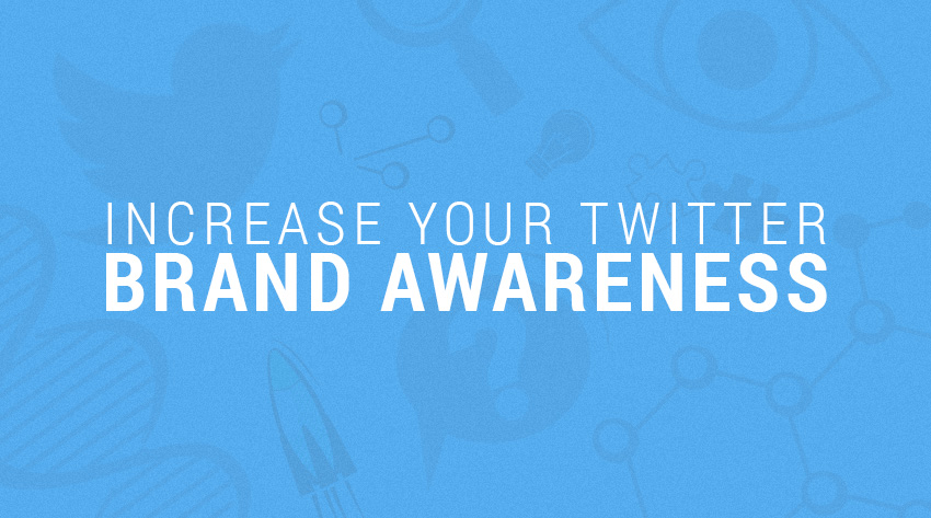 increase-twitter-brand-awareness
