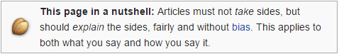 Wikipedia requires contributors to write in a neutral point of view.