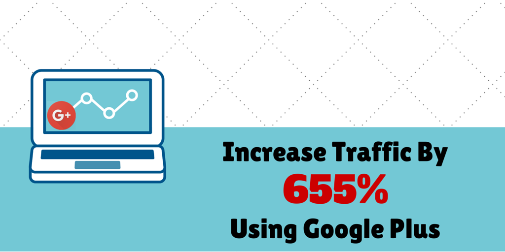 Increase Organic Traffic Using Google Plus