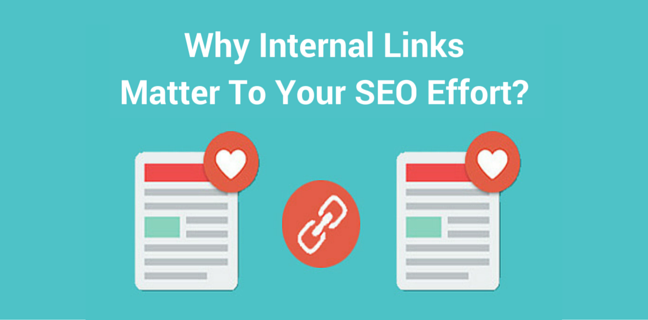 why internal links matter to your seo effort