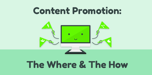 where and how to do content promotion