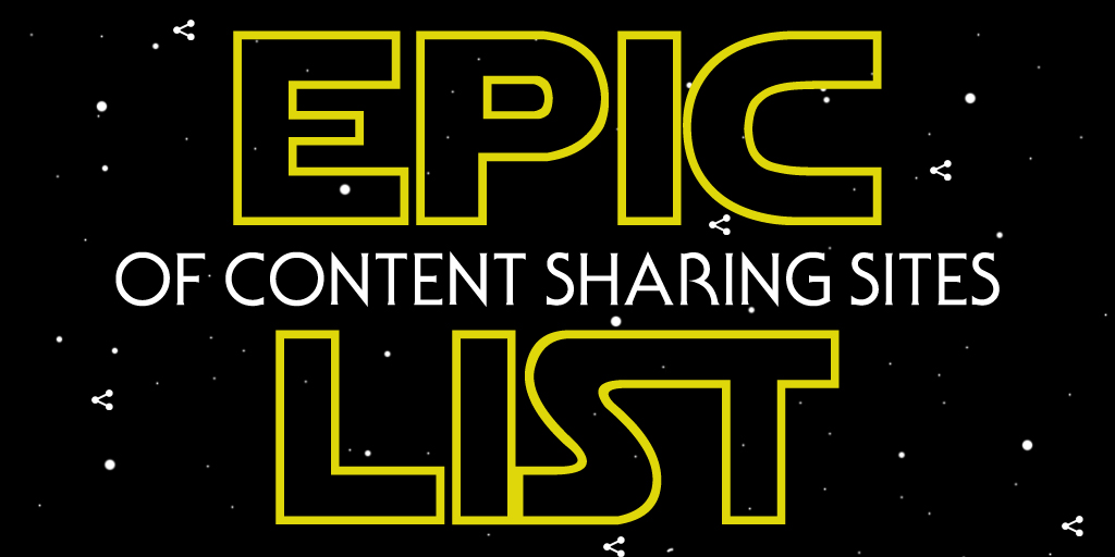 epic list of places to share your contents