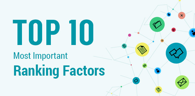 10 Major Search Engine Ranking Factors That You Must Know