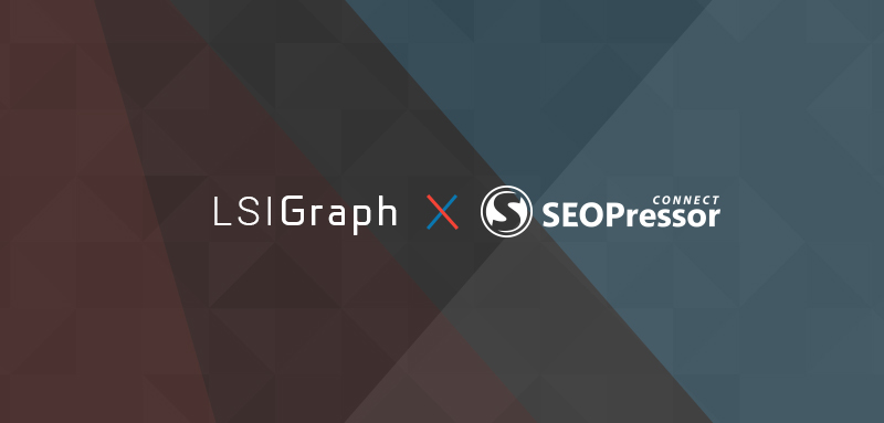 SEOPressor Is Now Powered By LSIGraph
