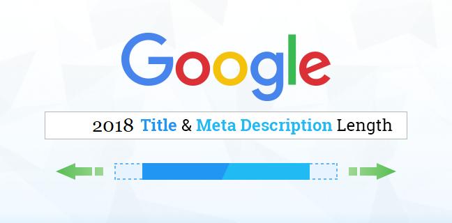 2018 Google Title and Meta Descriptions Length
