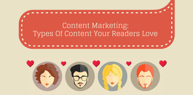9 Types Of Content Your Readers Love
