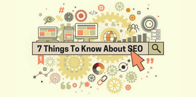 7 Things You Need To Know About SEO