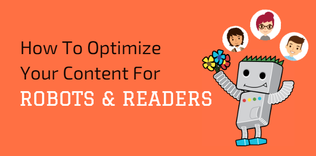 SEO And Content Marketing: Optimizing For Both Robots And Readers