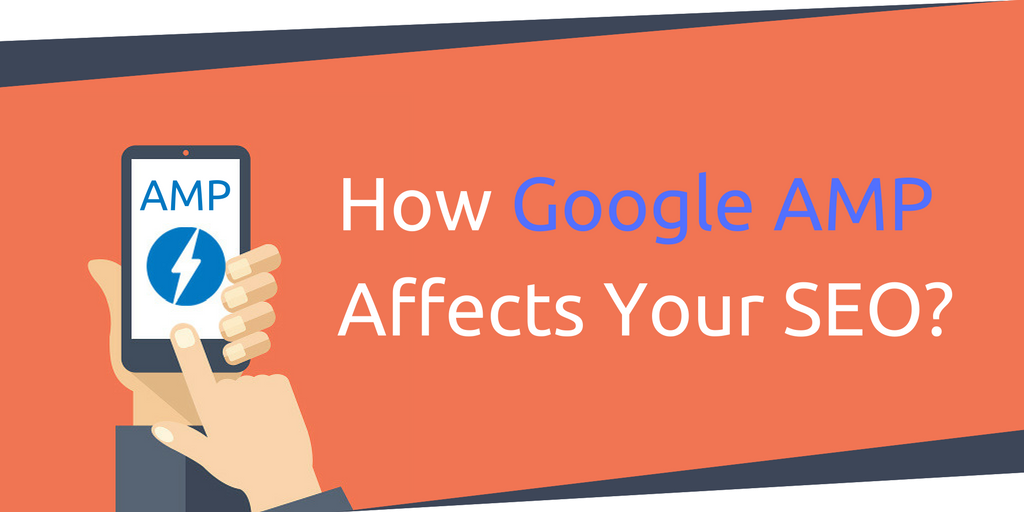 what is google amp and its effect on seo