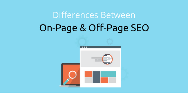 On-Page vs Off-Page SEO: How They Impact Your Digital Marketing Strategy