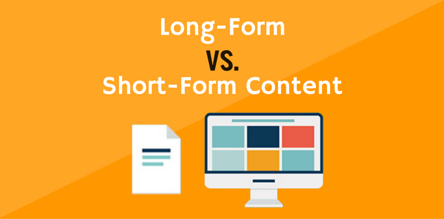 Long-Form vs. Short-Form Content: Which Is More Effective?