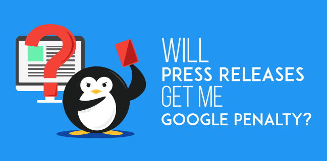 Avoid Google Penalties With SEO Press Release