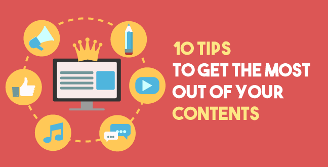 10-tips-to-get-the-most-out-of-your-contents