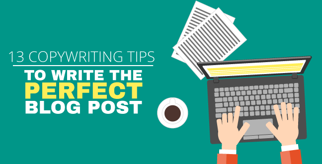 13-copywriting-tips-to-write-the-perfect-blog-post