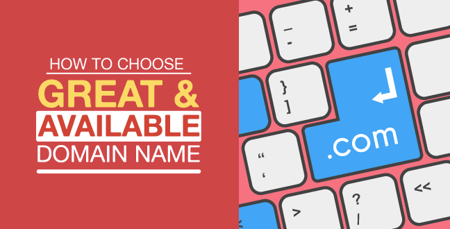 how-to-choose-a-great-available-domain-name-for-your-website