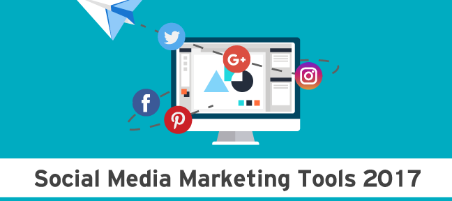 Social Media Marketing Tools 2017