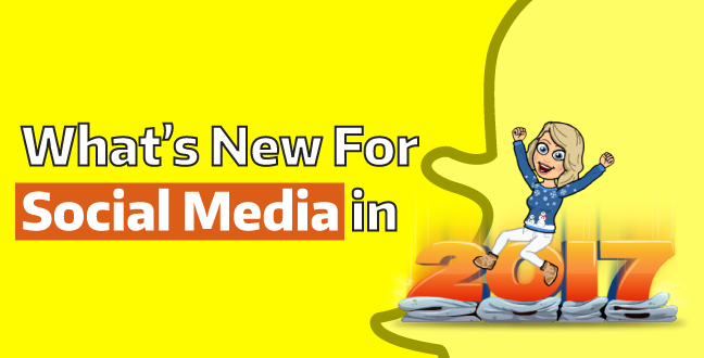 what's new in social media in 2017