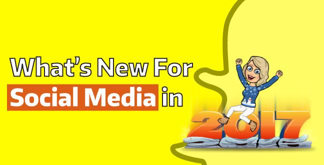 what's new in social media in 2017