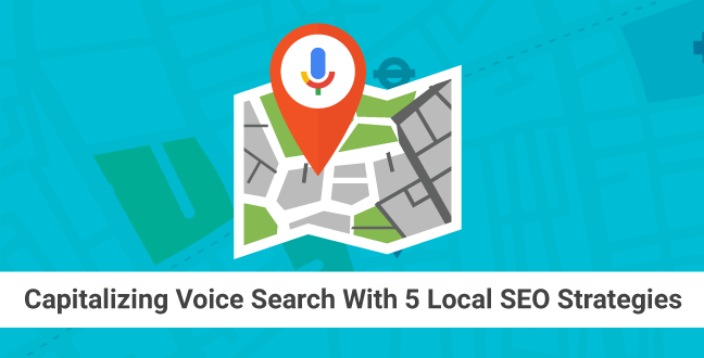 5 local seo strategies to capitalize on voice search malvernweather Choice Image