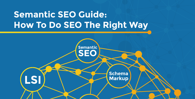 Semantic SEO Guide