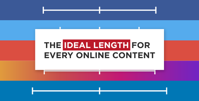 The Ideal Length For Every Online Content