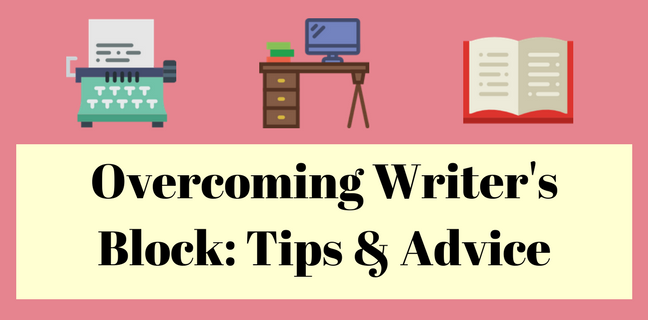 Overcoming Writer's Block_ Tips & Advice