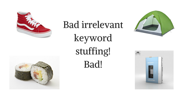 Bad irrelevant keyword stuffing! Bad!