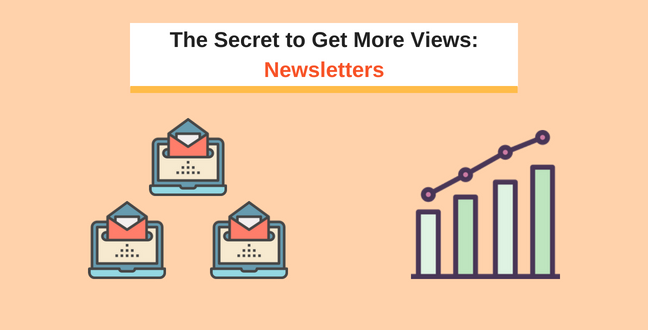The Secret to Get More Views_ Newsletters