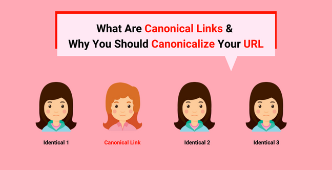 What Are Canonical Links & Why You Should Canonicalize Your URL Feature Image