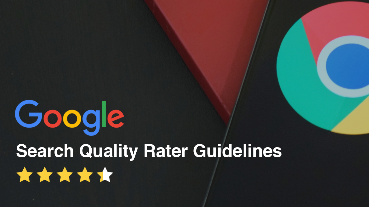 Google Search Quality Rater Guidelines feature image