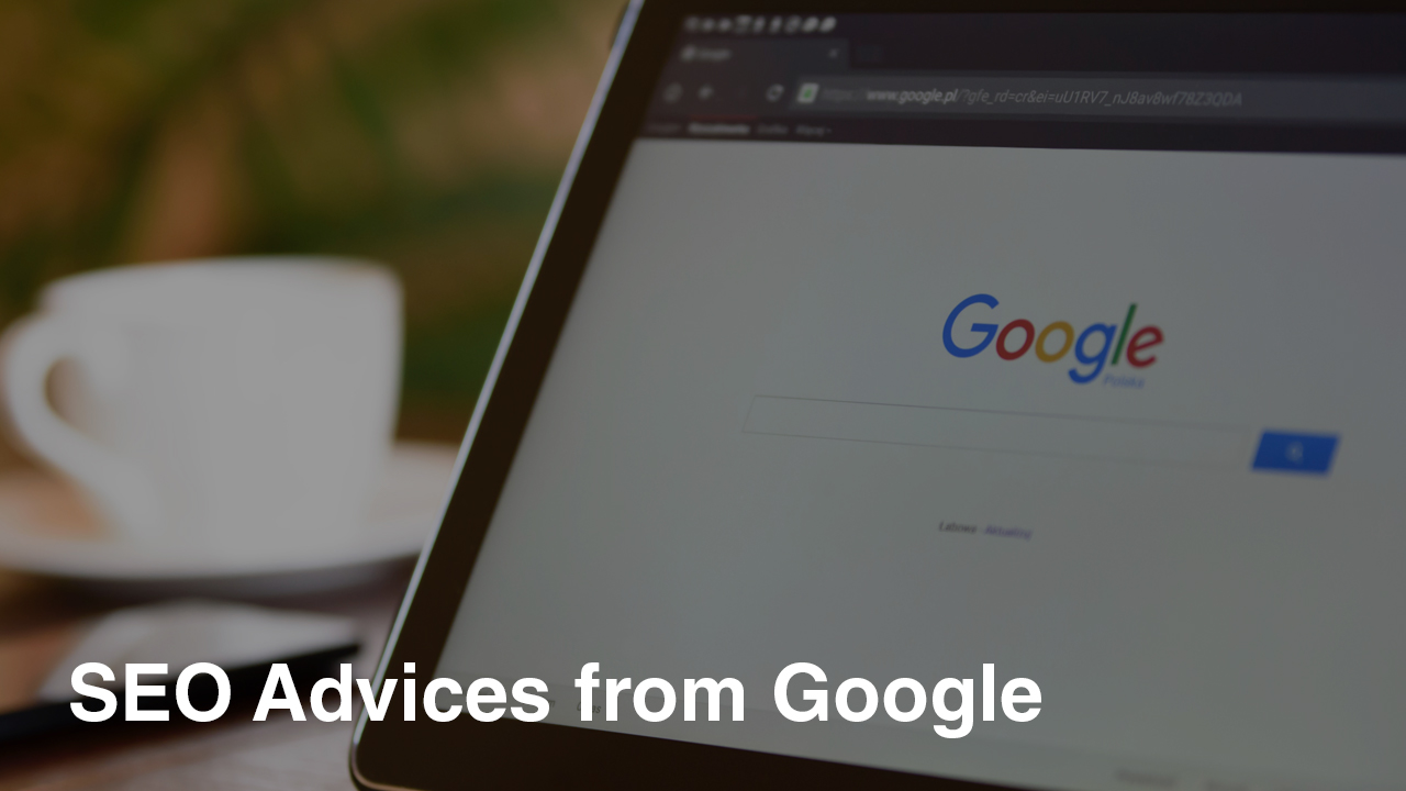 SEO Advices from Google