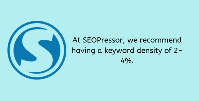 Recommended keyword density is 2% to 4%.