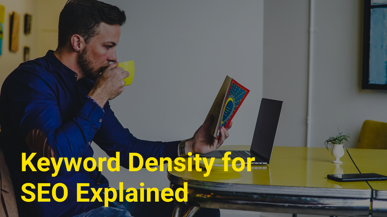 Keyword Density for SEO Explained.