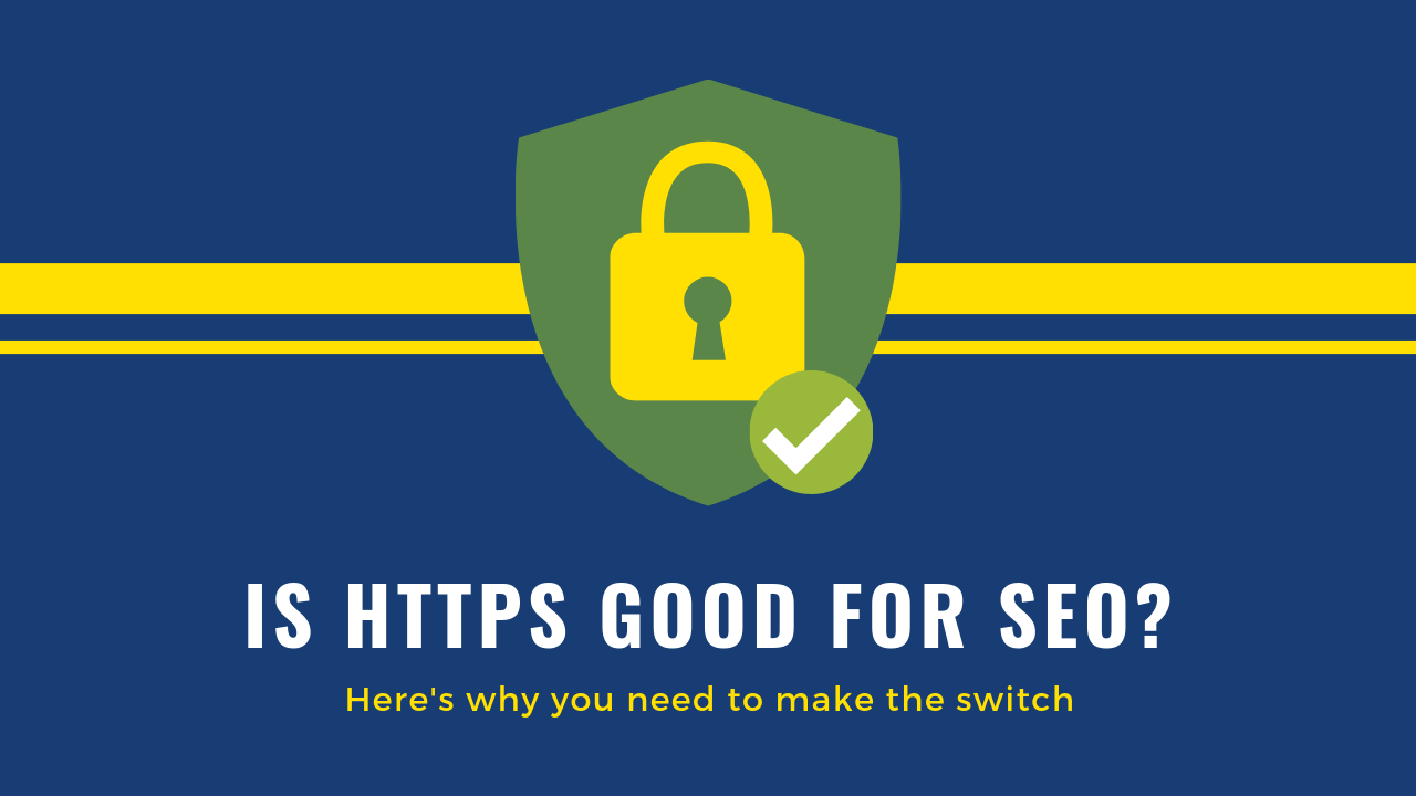 Is HTTPs Good for SEO?