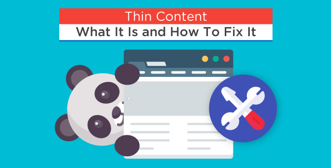 Thin Content - What It Is and How To Fix It