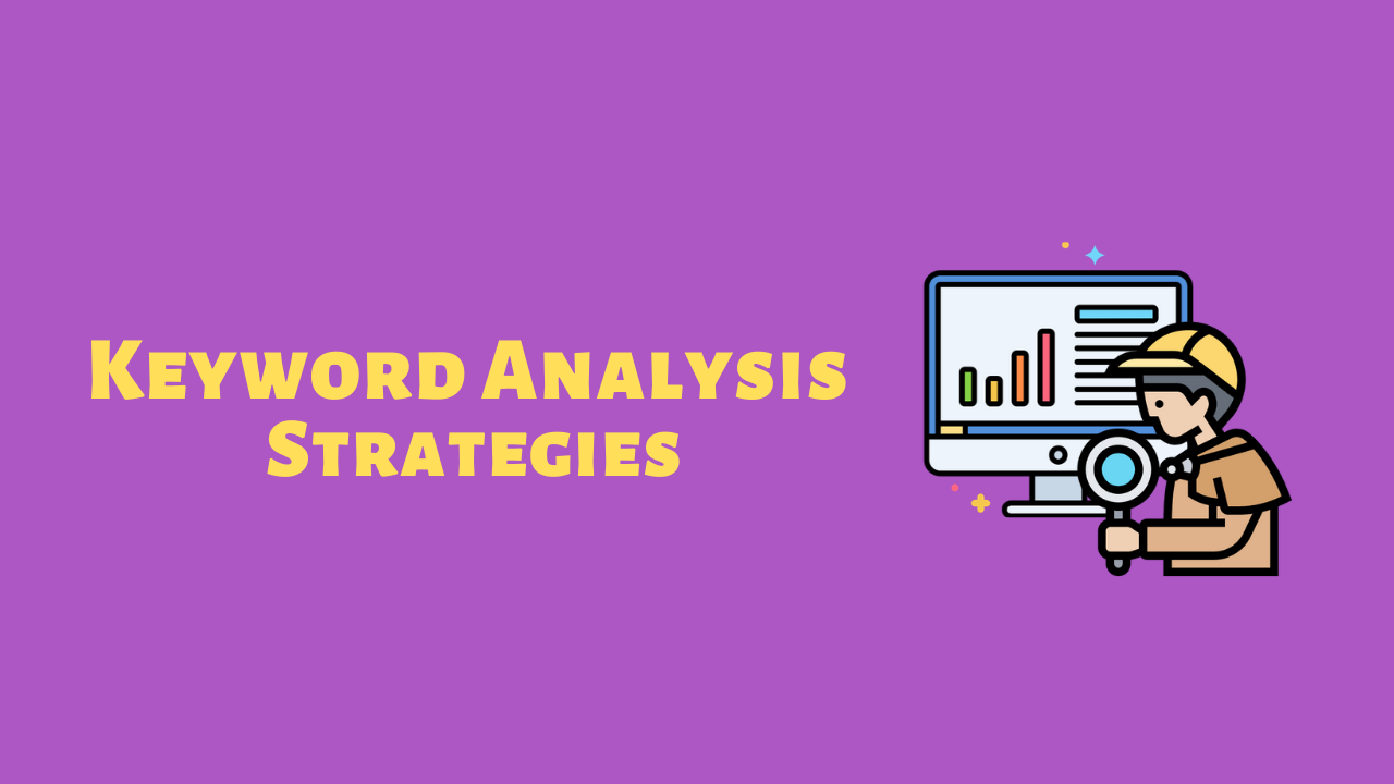 Keyword Analysis Strategies