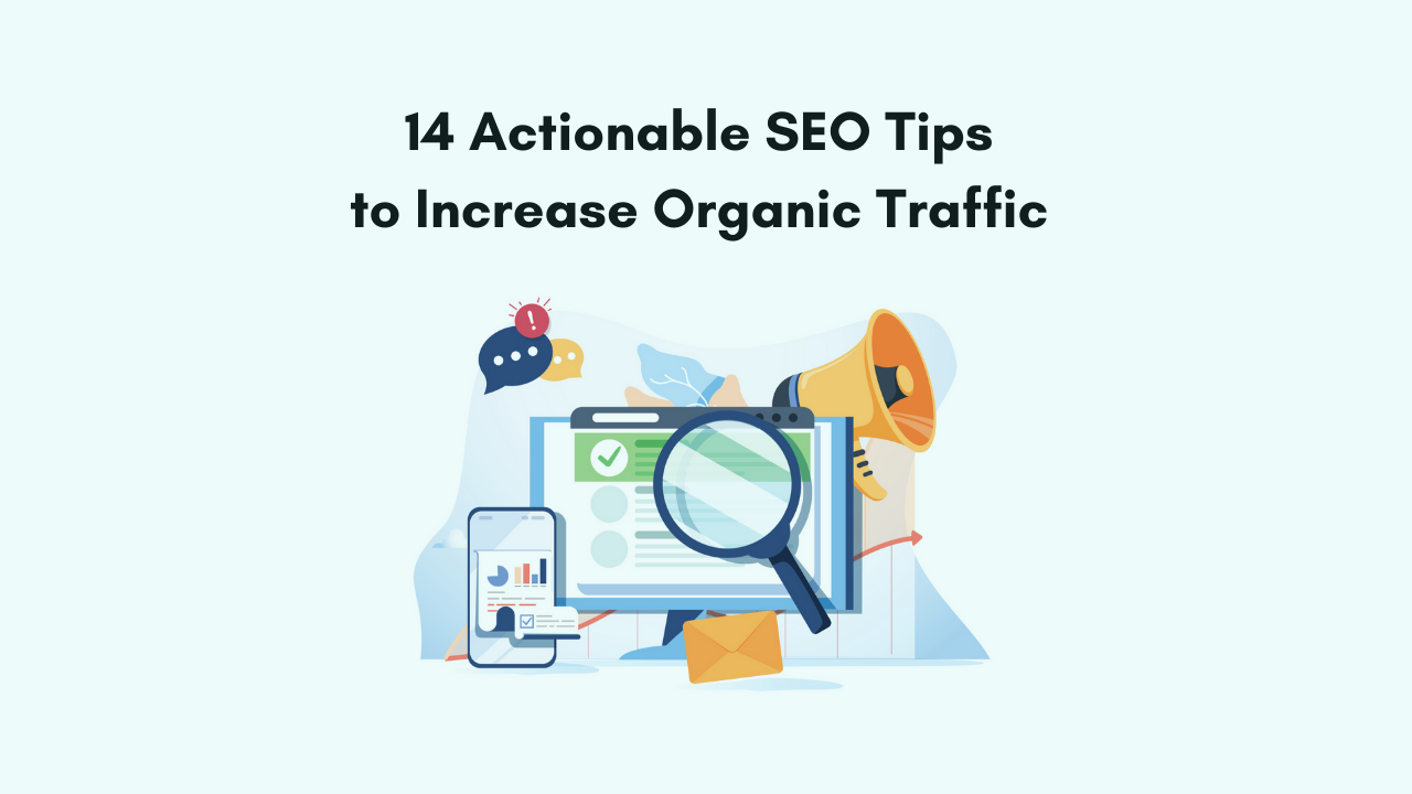 SEO tips to increase organic traffic