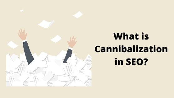 Qu'est-ce que la cannibalisation dans le référencement_