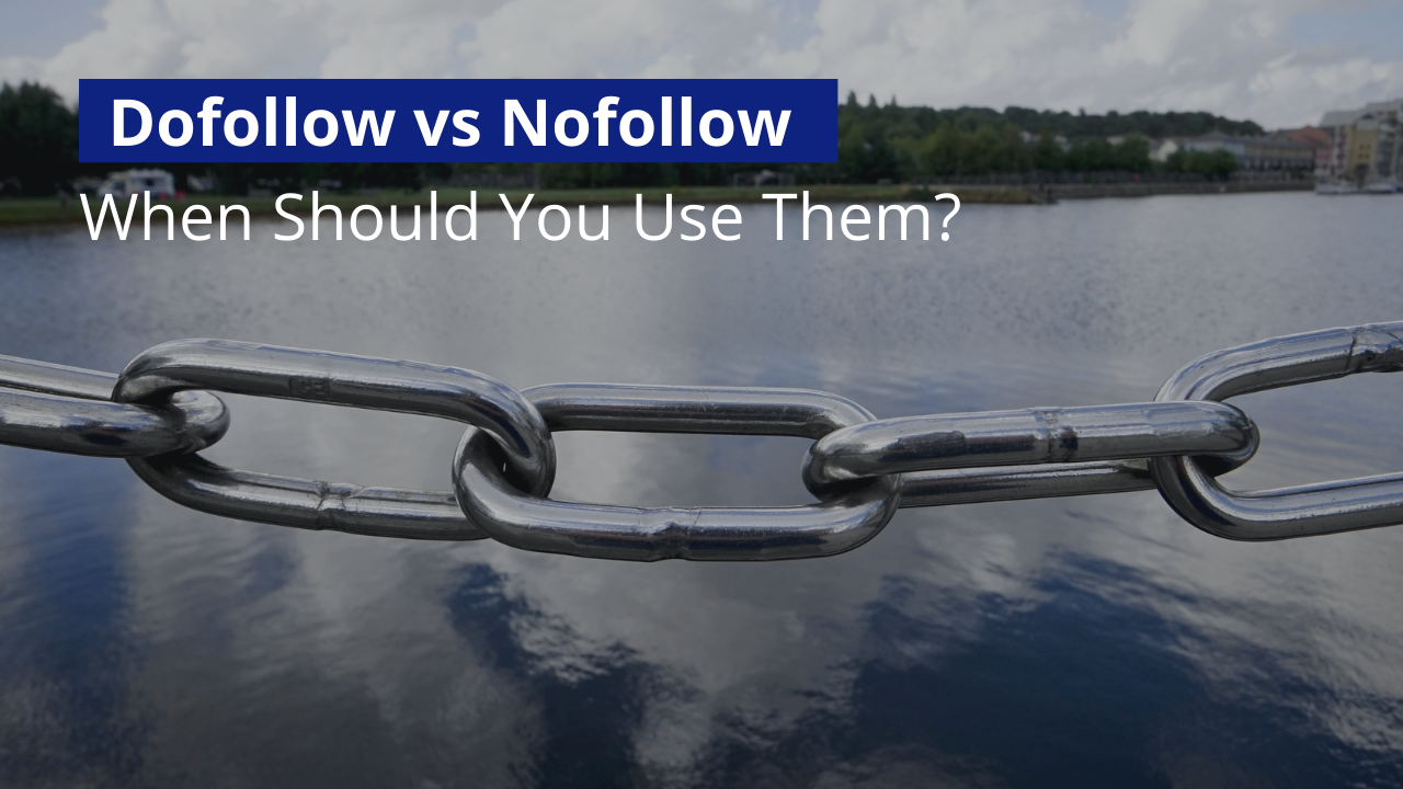 dofollow vs nofollow links