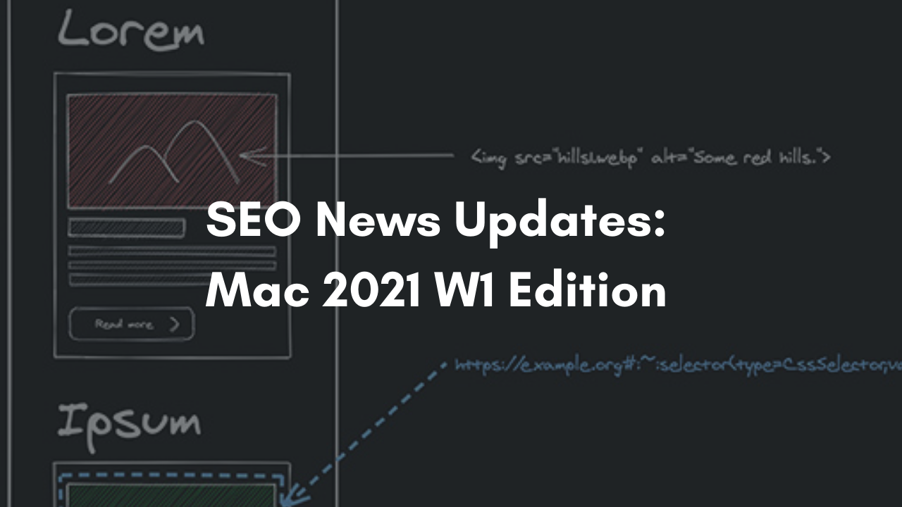 Weekly SEO News - Chrome Scroll to Image and Video
